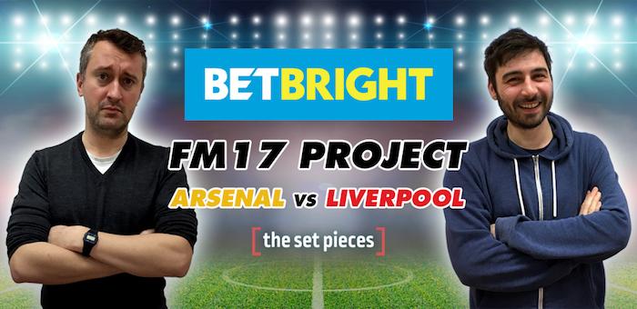 FM17 Project, Arsenal v Liverpool: Episode 12 - The Set Pieces