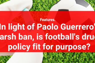 3f783faec8d In light of Paolo Guerrero's harsh ban, is football's drugs policy fit for  purpose?