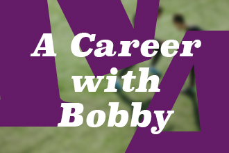 A career with Sir Bobby Robson