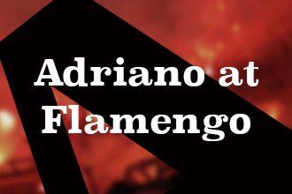 Adriano at Flamengo