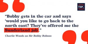 SIr Bobby Robson offered the Sunderland job quote