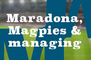 Maradona,-Magpies-&-managing-330x220