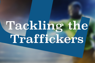 Tackling the Traffickers