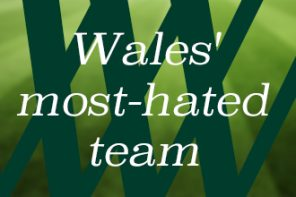 Wales' most-hated team