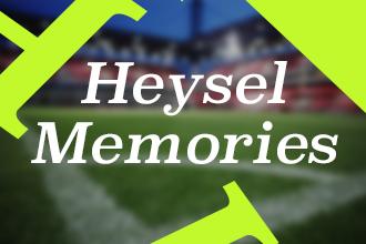 Heysel Memories