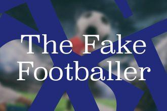 The fake footballer Gregoire akcelrod
