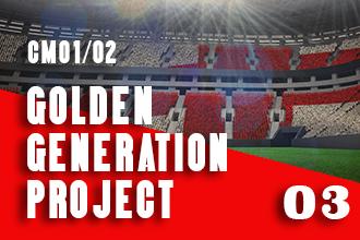 CM01/02 Golden Generation Project, Episode 3