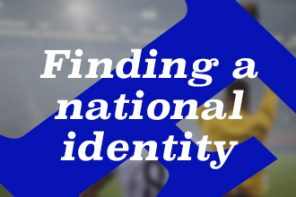 Finding a national identity